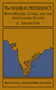 The Madras Presidency with Mysore, Coorg and the Associated States