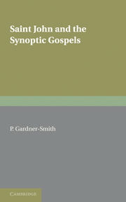 Saint John and the Synoptic Gospels