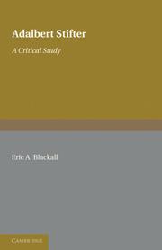 Adalbert Stifter: A Critical Study
