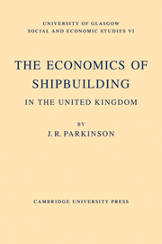 The Economics of Shipbuilding in the United Kingdom