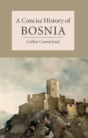 A Concise History of Bosnia