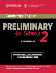 Cambridge English Preliminary for Schools 2