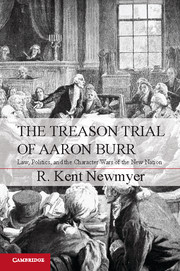 The Treason Trial of Aaron Burr