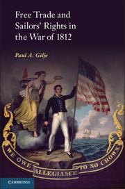 Free Trade and Sailors' Rights in the War of 1812