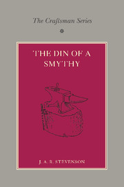 The Craftsman Series: The Din of a Smithy