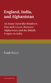 England, India and Afghanistan