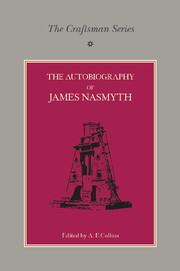 The Craftsman Series: The Autobiography of James Nasmyth