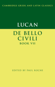 Lucan: De Bello Ciuili Book VII