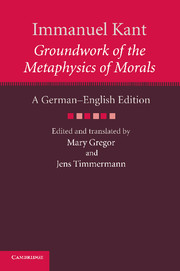 Immanuel Kant: Groundwork of the Metaphysics of Morals