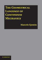 The Geometrical Language of Continuum Mechanics