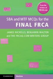 SBA and MTF MCQs for the Final FRCA