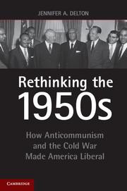 Rethinking the 1950s