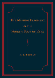 The Missing Fragment of the Fourth Book of Ezra