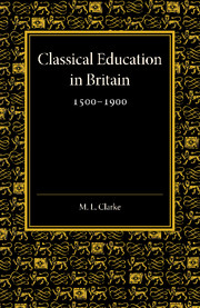 Classical Education in Britain 1500–1900