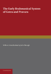 The Early Brahmanical System of Gotra and Pravara