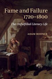Fame and Failure 1720–1800