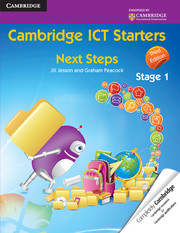 Cambridge ICT Starters: Next Steps, Stage 1