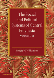 The Social and Political Systems of Central Polynesia