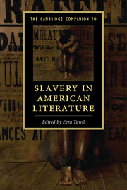 The Cambridge Companion to Slavery in American Literature