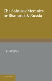 The Saburov Memoirs: or, Bismarck and Russia