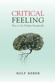 Critical feeling how use feelings strategically cognition look inside critical feeling fandeluxe Gallery