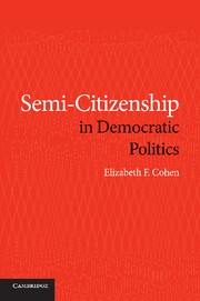Semi-Citizenship in Democratic Politics
