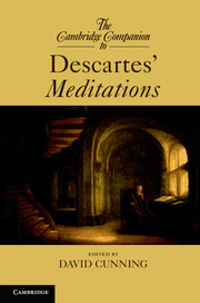The Cambridge Companion to Descartes' <I>Meditations</I>