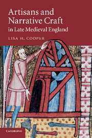 Artisans and Narrative Craft in Late Medieval England