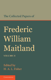 The Collected Papers of Frederic William Maitland