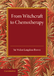 From Witchcraft to Chemotherapy