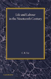 Life and Labour in the Nineteenth Century