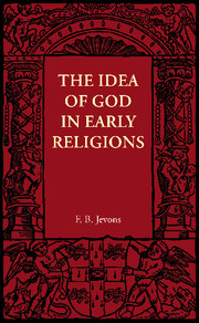 The Idea of God in Early Religions