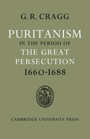 Puritanism in the Period of the Great Persecution 1660–1688