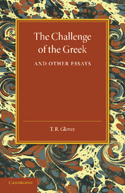 The Challenge of the Greek and Other Essays