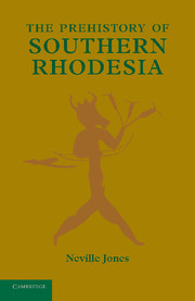 The Prehistory of Southern Rhodesia