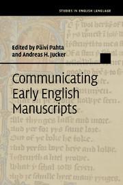 Communicating Early English Manuscripts