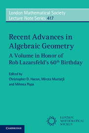 Recent advances algebraic geometry volume honor rob lazarsfelds 60th look inside recent advances in algebraic geometry fandeluxe Gallery