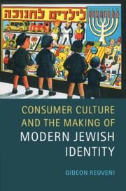 Consumer Culture and the Making of Modern Jewish Identity