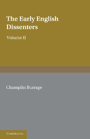 The Early English Dissenters (1550–1641)
