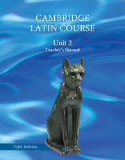 North American Cambridge Latin Course Unit 2 Teacher's Manual