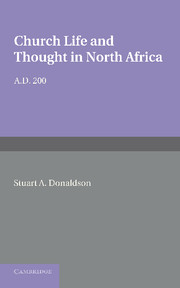 Church Life and Thought in North Africa AD 200