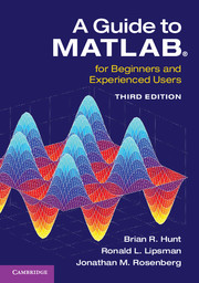A Guide to MATLAB®