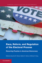 Race, Reform, and Regulation of the Electoral Process
