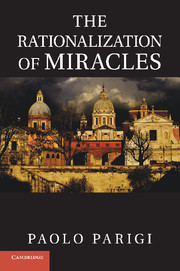 The Rationalization of Miracles