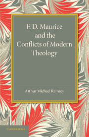 F. D. Maurice and the Conflicts of Modern Theology