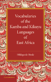 Vocabularies of the Kamba and Kikuyu Languages of East Africa