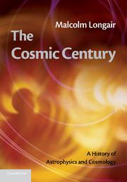 The Cosmic Century