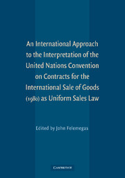 An International Approach to the Interpretation of the United Nations Convention on Contracts for the International Sale of Goods (1980) as Uniform Sales Law