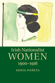 Irish Nationalist Women, 1900–1918