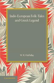 Indo-European Folk-Tales and Greek Legend